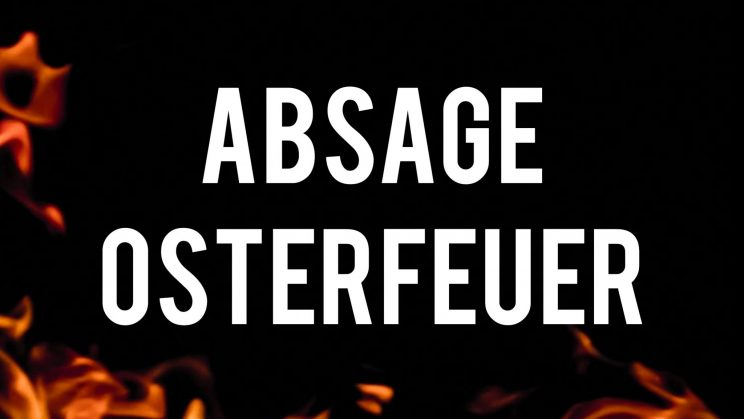 Absage Osterfeuer 2020